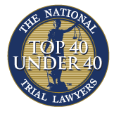 Top 40 Under 40 - National Trial Lawyers